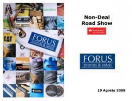 Forus Non-Deal Road Show Santander 19 Agosto 2009