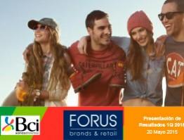 Forus 1Q15 BCI 20 Mayo 2015