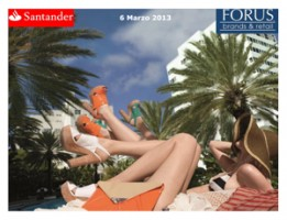 Forus – Santander – 6 Marzo 2013